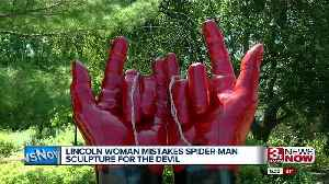 Lincoln woman confuses Spider-Man sculpture as the devil [Video]