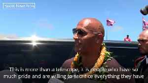 Dwayne Johnson visits Hawaiians protesting against telescope [Video]