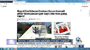 Royal Caribbean Cruises faces lawsuit after teen passenger says she was gang raped [Video]