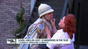 News video: Finding lots of laughs in 'Loves Labour's Lost' in Shakespeare In Delaware Park
