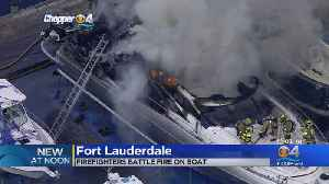 Firefighters Battle Yacht Fire In Fort Lauderdale [Video]