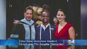 'You Have The Power To Make Your Own Future': One-Home Homeless Student Graduates FIU Despite Obstacles [Video]