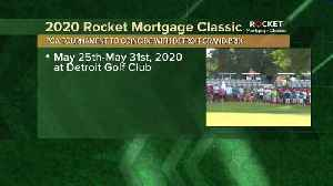 Rocket Mortgage Classic moves to May in 2020 [Video]