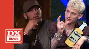 Machine Gun Kelly Reveals Eminem Diss Was Fueled By Alcohol [Video]