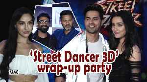 Varun, Shraddha, Nora come together for 'Street Dancer 3D' wrap-up party [Video]