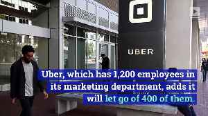 Uber Lays off One Third of Its Marketing Department [Video]