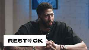 Anthony Davis Talks His Love for Jordans, LeBron James, and His Greatest Fear | Restock [Video]