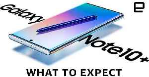 Samsung Galaxy Note 10: What to Expect at Unpacked [Video]