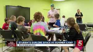 School Patrol: Students explore space at summer camp [Video]