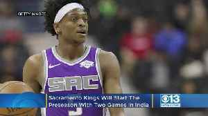 Sacramento Kings Starting Preseason In India With 2 Exhibition Games Against Indiana Pacers [Video]