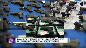 Man accused of recruiting women to buy guns for illegal street sales [Video]
