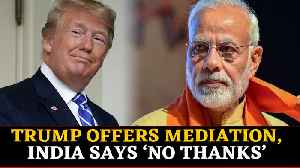India Rejects Trump's Mediation Offer On Kashmir Again [Video]