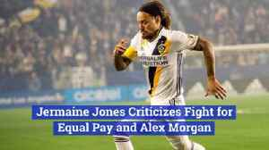 Jermaine Jones Has Issues With Equal Pay In Soccer [Video]