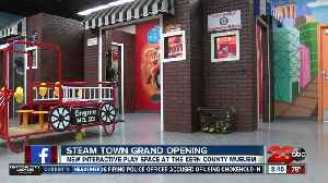 STEAM Town is now open at the Kern County Musuem [Video]