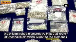 Diamonds worth over Rs 2crore seized at Chennai International Airport [Video]