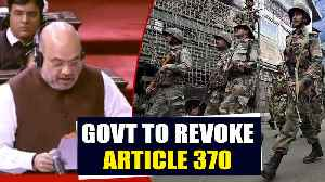 Home Minister Amit Shah proposes revocation of Article 370 [Video]