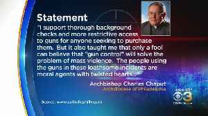 Philadelphia Archbishop Charles Chaput Reacts To Mass Shootings [Video]