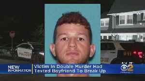Victim In Double Murder Had Texted Boyfriend To Break Up [Video]