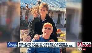 Bellevue woman lobbies congress after parents die by carbon monoxide [Video]