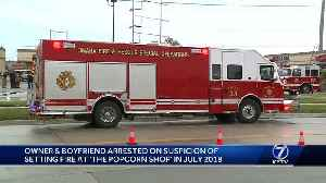 Two people arrested in fire at The Popcorn Shop [Video]