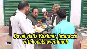Doval visits J&K, interacts with Kashmiris over lunch [Video]