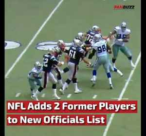 NFL Adds 2 Former Players to New Officials List This Season [Video]