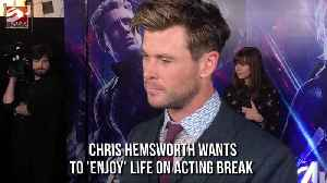 Chris Hemsworth wants to 'enjoy' life on acting break [Video]
