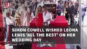 Simon Cowell wished Leona Lewis 'all the best' on her wedding day [Video]
