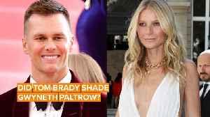 Tom Brady compares Gwyneth Paltrow to a cyborg [Video]