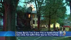 Crews Battle 2-Alarm Fire In Haddonfield [Video]