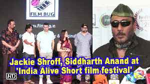 Jackie Shroff, Siddharth Anand at 'India Alive Short film festival' [Video]