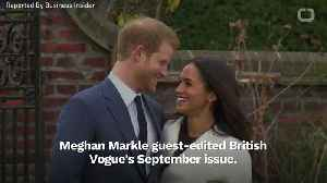 Meghan Markle Guest Edits British Vogue's September Issue [Video]