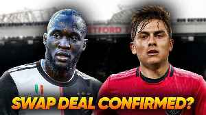 News video: Manchester United Agree HUGE Paulo Dybala & Romelu Lukaku Swap Deal With Juventus! Transfer Talk