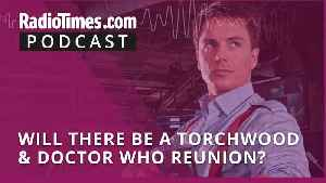 Will there be a Torchwood & Doctor Who reunion? [Video]
