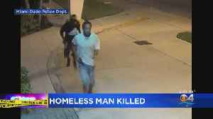 Surveillance Video Shows Clear Images Of Suspects Accused Of Killing Homeless Man In NW Miami-Dade [Video]