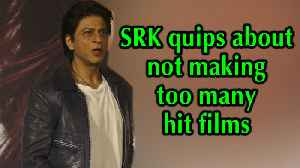 SRK quips about not making too many hit films [Video]