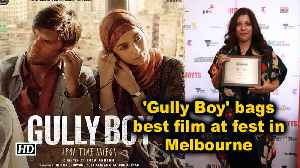 'Gully Boy' bags best film at fest in Melbourne [Video]