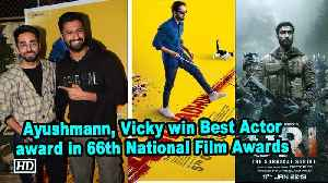 Ayushmann, Vicky win Best Actor award in 66th National Film Awards [Video]