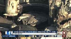 Disney creates 17,000 jobs at Galaxy's Edge [Video]