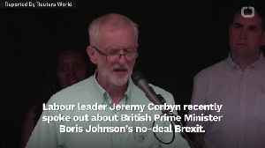 Jeremy Corbyn Says No-Deal Brexit Would Be An 'Abuse Of Power' [Video]