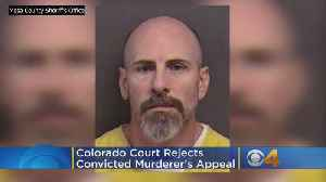 Colorado Court Rejects Convicted Murderer's Appeal [Video]