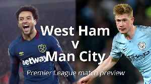 West Ham v Man City: Premier League preview [Video]