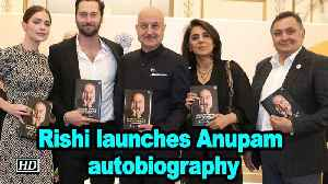 Rishi Kapoor launches Anupam Kher's autobiography [Video]