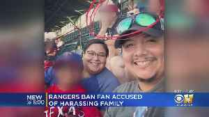 Rangers Ban Fan Accused Of Harassing Hispanic Family At Globe Life Park [Video]