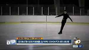 Ice skater sues former Olympic coach for sex abuse [Video]