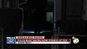 Police investigating Ocean Beach home invasion attack [Video]