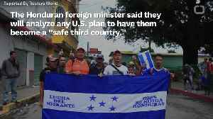 Honduras Has Yet To Receive 'Safe Third Country' Proposal From The US [Video]