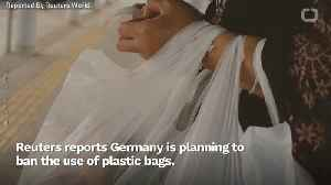 Frustrated With Lack Of Progress, Germany To Ban Plastic Bags Outright [Video]