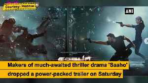 Shraddha, Prabhas will take you on an action-packed ride in Saaho trailer [Video]