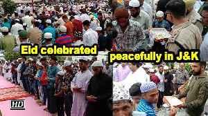 Eid celebrated peacefully in Jammu & Kashmir [Video]